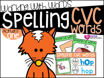 Spelling CVC Words  {A Working With Words Center}