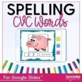 Spelling CVC Words for use with Google Slides™