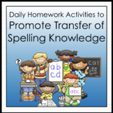 Daily Activities to Promote Transfer of Spelling Knowledge