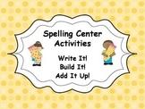 Spelling Center Activities - Write It! Build It! Add It Up!