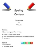 Spelling Center Consonants and Vowels