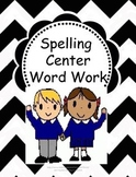 Word Work- for Spelling or Any Word List