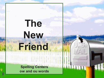 Journeys The New Friend Interactive Flipchart Spelling Cen