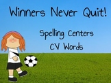 Journeys Winners Never Quit Flipchart Spelling Centers Syllables CV Words
