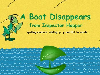 Journeys A Boat Disappears Flipchart Spelling Centers addi