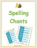 Spelling Chants - Action chants to practice spellings