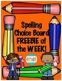 Spelling Choice Board FREEBIE of the WEEK!