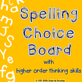 Spelling Choice Board using Higher Order Thinking Skills