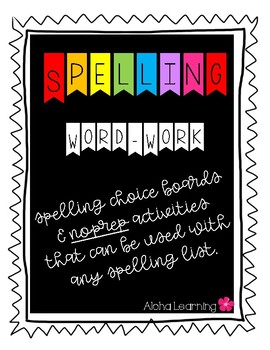 Spelling Choice Boards & Activities: Any Spelling List