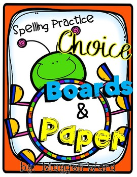 Spelling Choice Boards and Paper