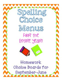 Spelling Choice Boards for the Year!