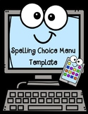 Spelling Choice Menu Templates