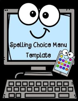 Spelling Choice Menu Templates