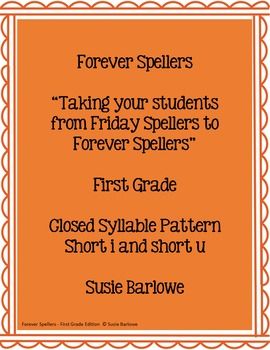 Spelling - Closed Syllable - Short i and Short u - 1st Grade