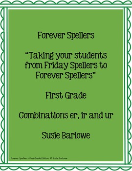 Spelling - Combinations er, ir and ur  - 1st Grade