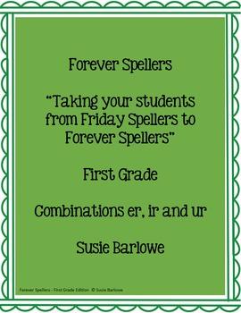 Spelling - Combinations er, ir and ur  - 1st Grade