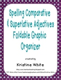 Spelling Comparative and Superlative Adjectives Foldable Graphic Organizer