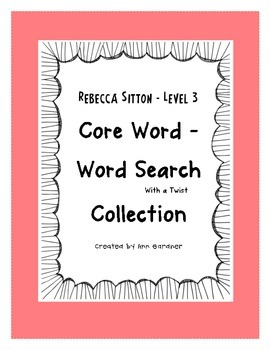 Spelling - Core Word/Word Search Collection Level 3 - Rebecca Sitton