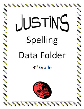 Spelling Data Folder Cover Sheet *Editable*