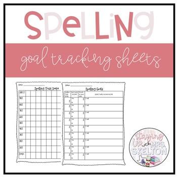 Spelling Data Tracking & Goal Setting Sheets
