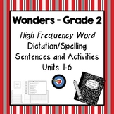 Wonders Grade 2 Spelling Dictation Activities for High Fre