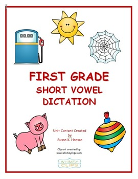 Spelling: Kindergarten or First Grade Phonetic Dictation and Activities