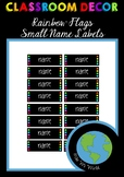 CLASSROOM DECOR - Small Name Labels (Rainbow Flags) EDITABLE