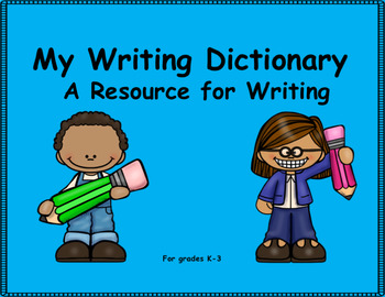 Spelling Dictionary: A Resource for Writing
