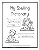Spelling Dictionary--A Resource for Writing