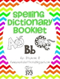 Spelling Dictionary Booklet
