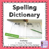Spelling Dictionary: Personal Dictionary for Students (With Fry Sight Words)