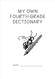 Spelling Dictionary - Fourth Grade Students' Personal Dictionary