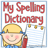 Spelling Dictionary - Student Dictionary {Sight Words} Gra