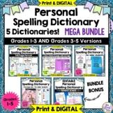 4 Personal Spelling Dictionary BUNDLE PLUS Editable Dictio