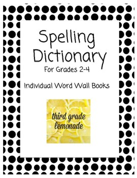 Spelling Dictionary * Individual Word Wall