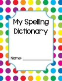 Spelling Dictionary-Primary