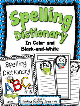 """Spelling Dictionary --- Recording the """"Words I Know"""""""