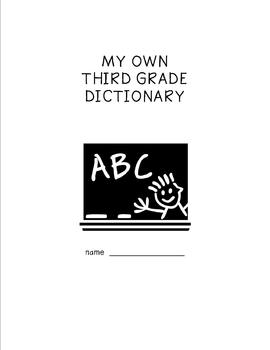 Spelling Dictionary - Third Grade Students' Personal Dictionary