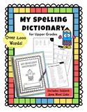 Spelling Dictionary for Upper Elementary Grades - Similar to Quick Words