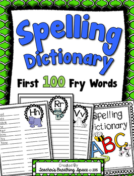 "Spelling Dictionary with the 1st 100 Fry Words --- Recording the ""Words I Know"""