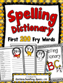 """Spelling Dictionary with the 1st 200 Fry Words --- Recording the """"Words I Know"""""""