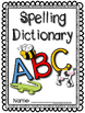 "Spelling Dictionary with the 1st 200 Fry Words --- Recording the ""Words I Know"""