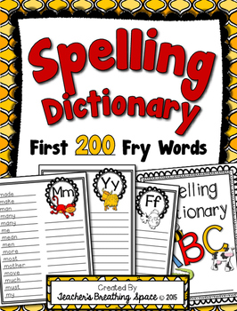 Spelling Dictionary with the 1st 200 Fry Words --- Recordi