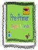 Spelling Dolch Sight Words-Pre-Primer, Primer, & Some Nouns