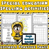 Special Education Spelling: EDITABLE Templates, Modified Alternative Pages