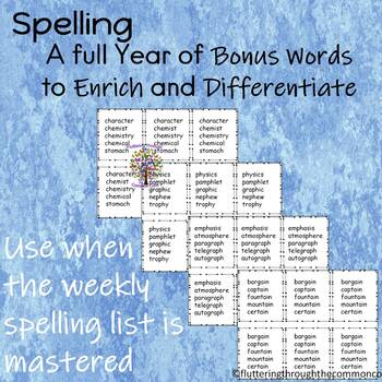 Spelling  Enrich and Differentiate Resource for BONUS Spelling Words