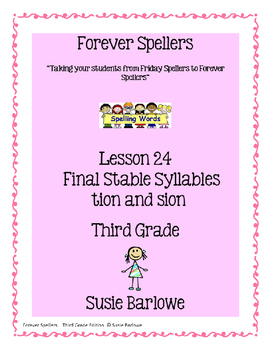 Spelling - Final Stable Syllables tion and sion - 3rd Grade