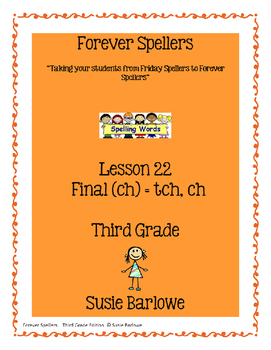 Spelling - Final (ch) = tch and ch - 3rd Grade