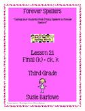 Spelling - Final (k) = ck, k, c - 3rd grade