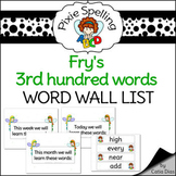 Spelling - Fry 3rd hundred words Word Wall List